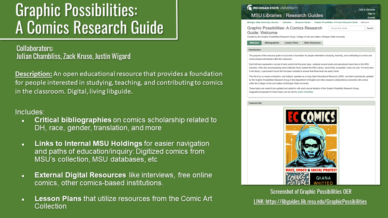A green slide with white text on the left and one image on the right. The text describes the creaion of the Graphic Possibilities Open Educational Resource for the MSU Library. The image is a screenshot of the OER project.